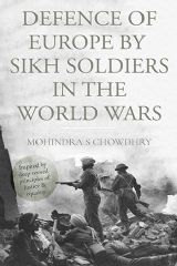 Picture of Defence of Europe by Sikh Soldiers in the World Wars