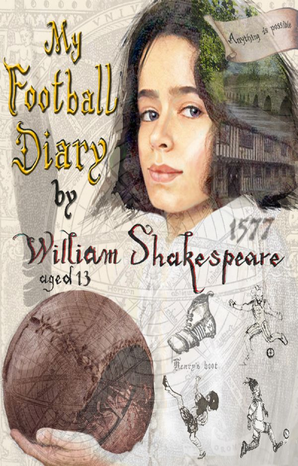 Picture of My Football Diary - by William Shakespeare