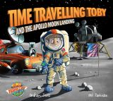 Troubador Time Travelling Toby And The Apollo Moon Landing