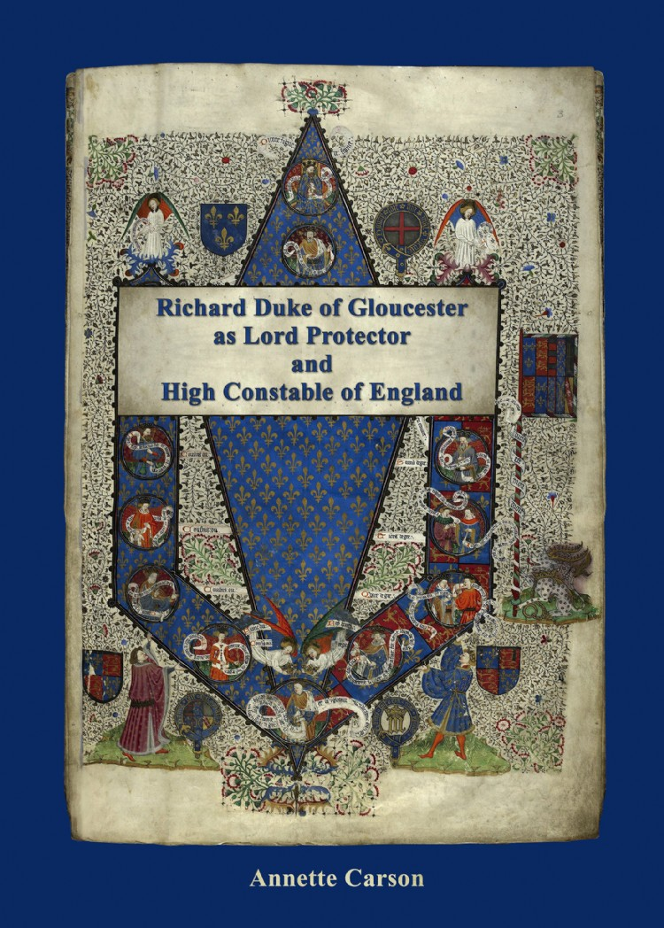 Troubador Richard Duke of Gloucester as Lord Protector and High Constable of England