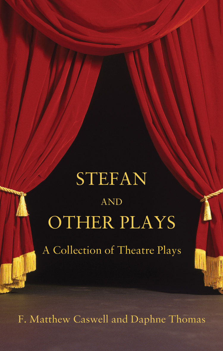 Troubador Stefan and other plays