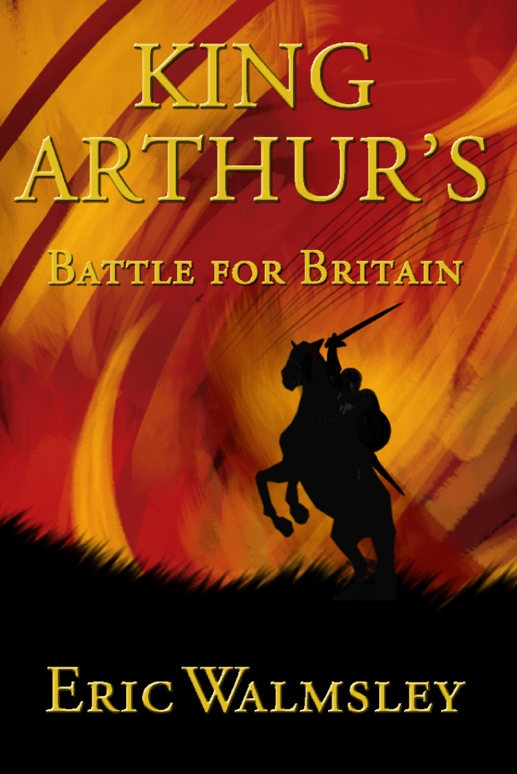 Troubador King Arthur's Battle for Britain