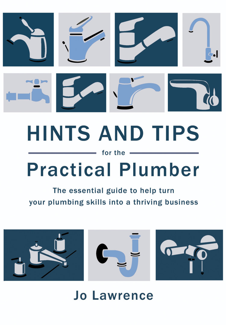 Hints And Tips For The Practical Plumber - Troubador Book