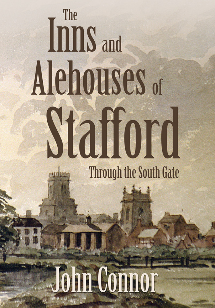 Troubador The Inns and Alehouses of Stafford