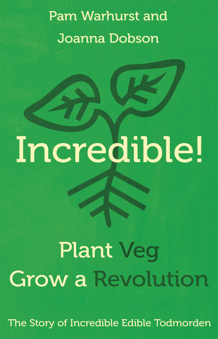 Troubador Incredible! Plant Veg, Grow a Revolution