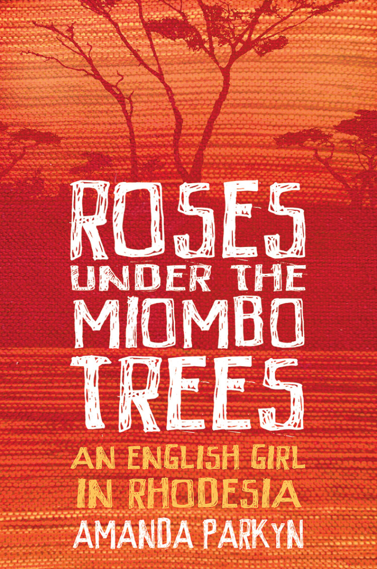 Troubador Roses Under the Miombo Trees