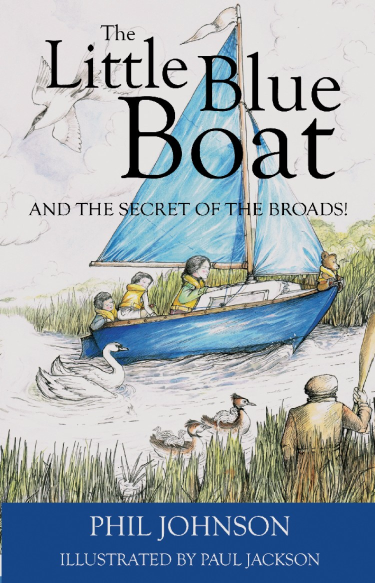 Troubador The Little Blue Boat and the Secret of the Broads