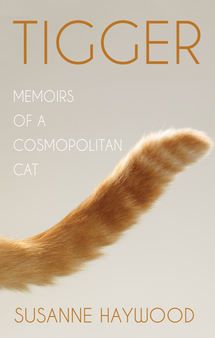 Troubador Tigger: Memoirs of a Cosmopolitan Cat