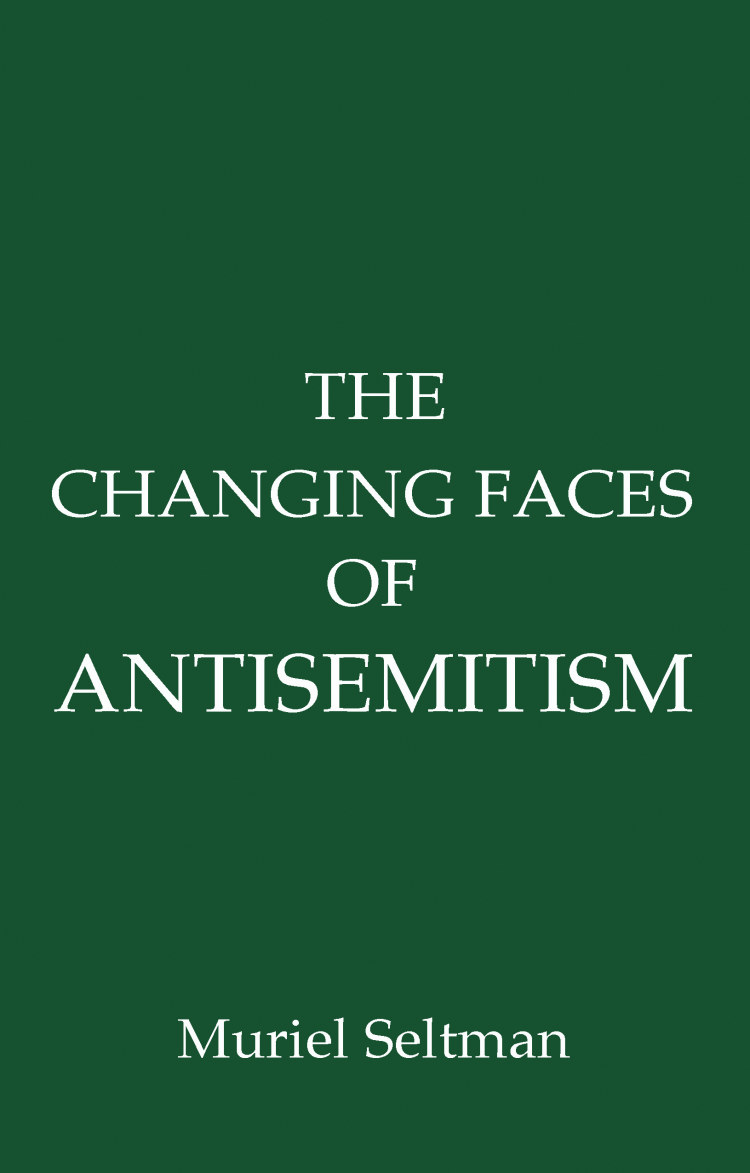 Troubador The Changing Faces of Antisemitism