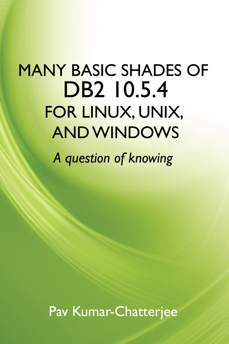 Troubador Many Basic Shades of DB2 10.5.4 for Linux, UNIX, and Windows
