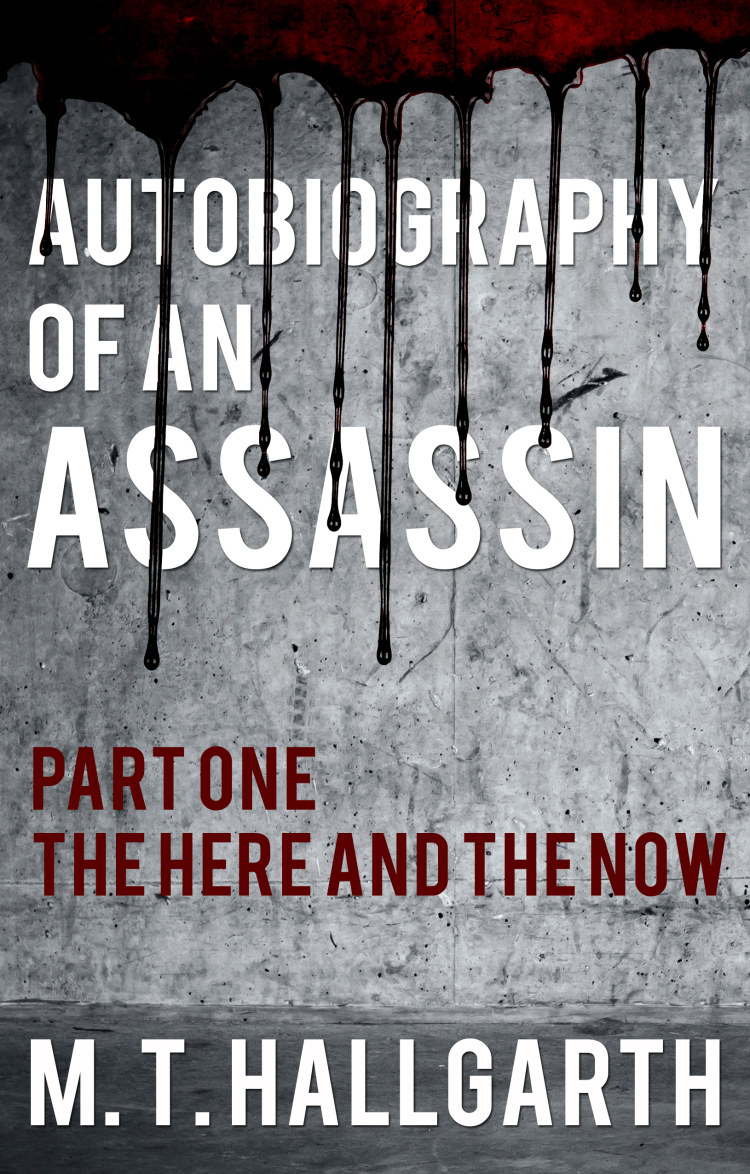 Troubador Autobiography of an Assassin: Part One