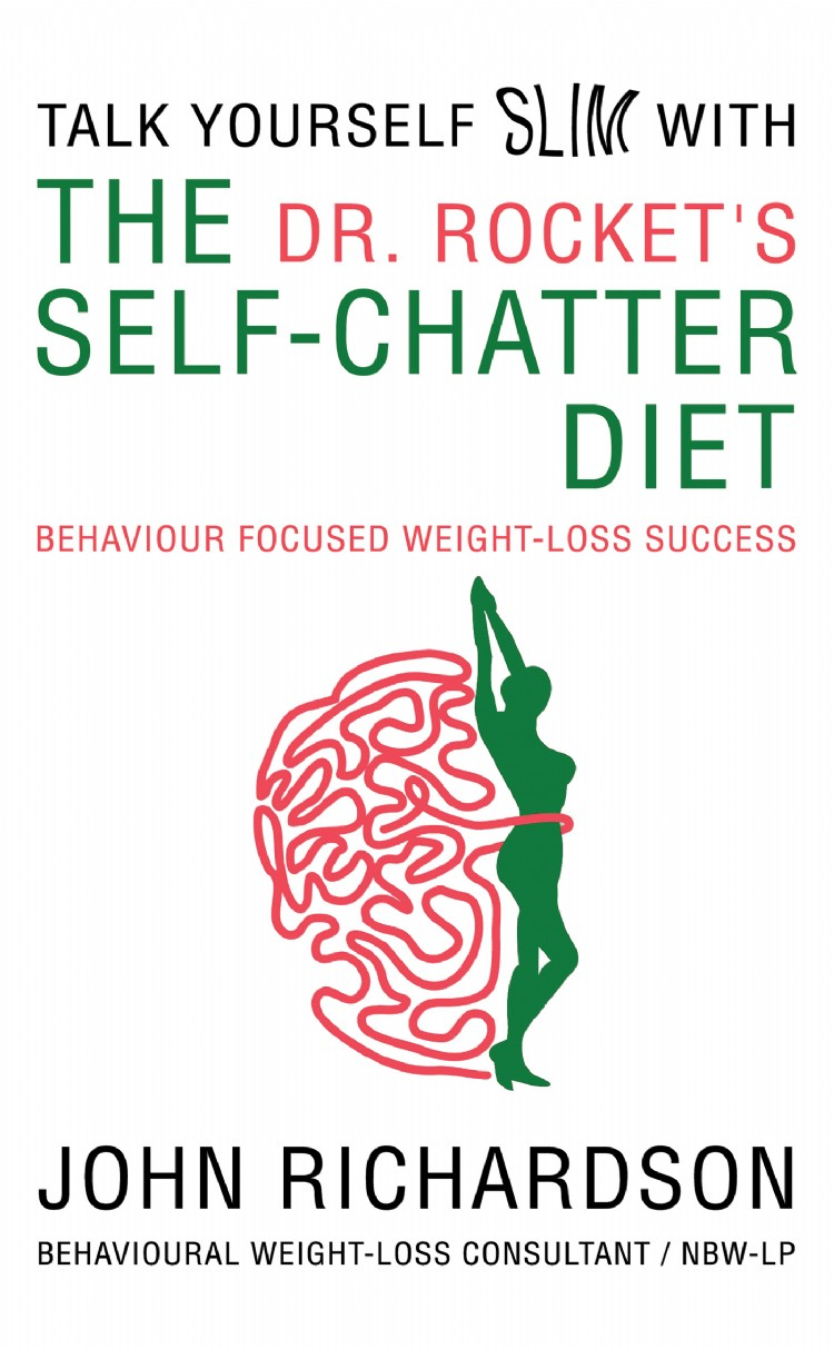 Troubador Dr Rocket's Talk Yourself Slim with the Self-Chatter Diet