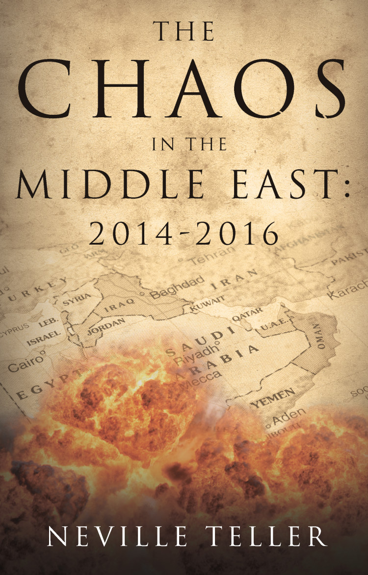 Troubador The Chaos in the Middle East: 2014-2016