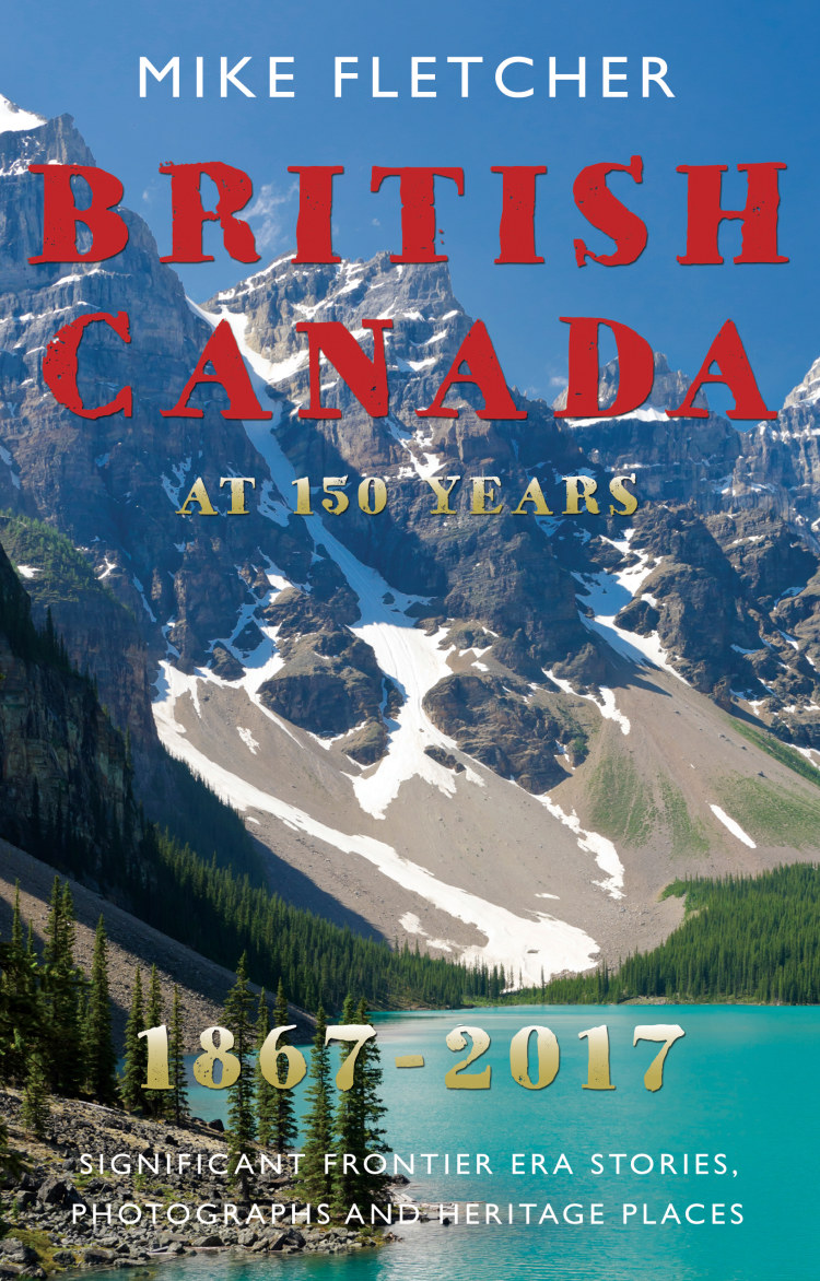 Troubador British Canada at 150 years: 1867-2017