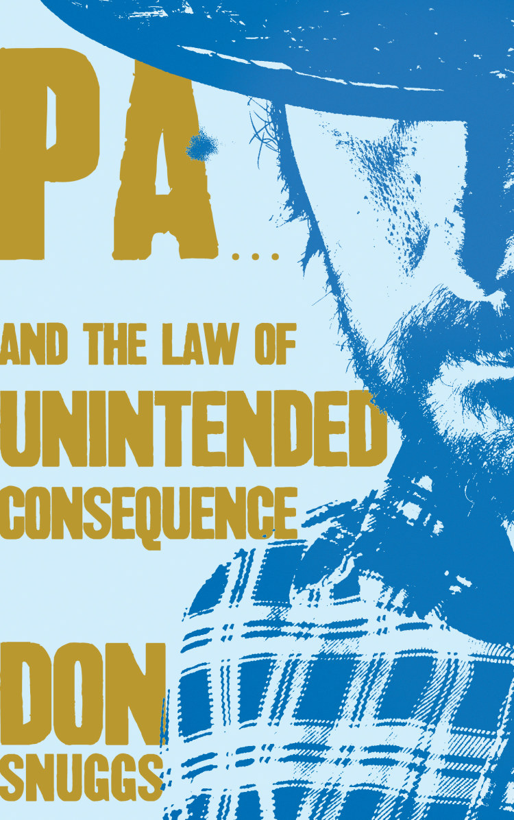 Troubador Pa...And the Law of Unintended Consequence