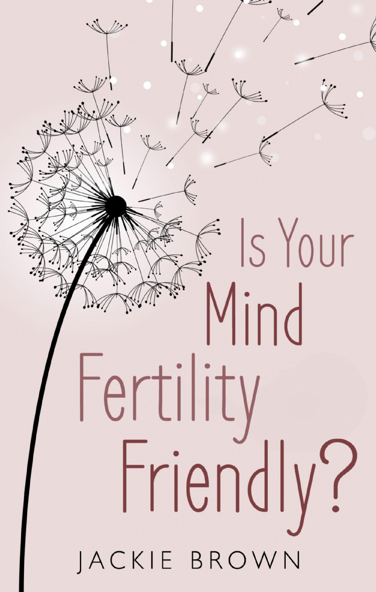 Troubador Is Your Mind Fertility-Friendly?