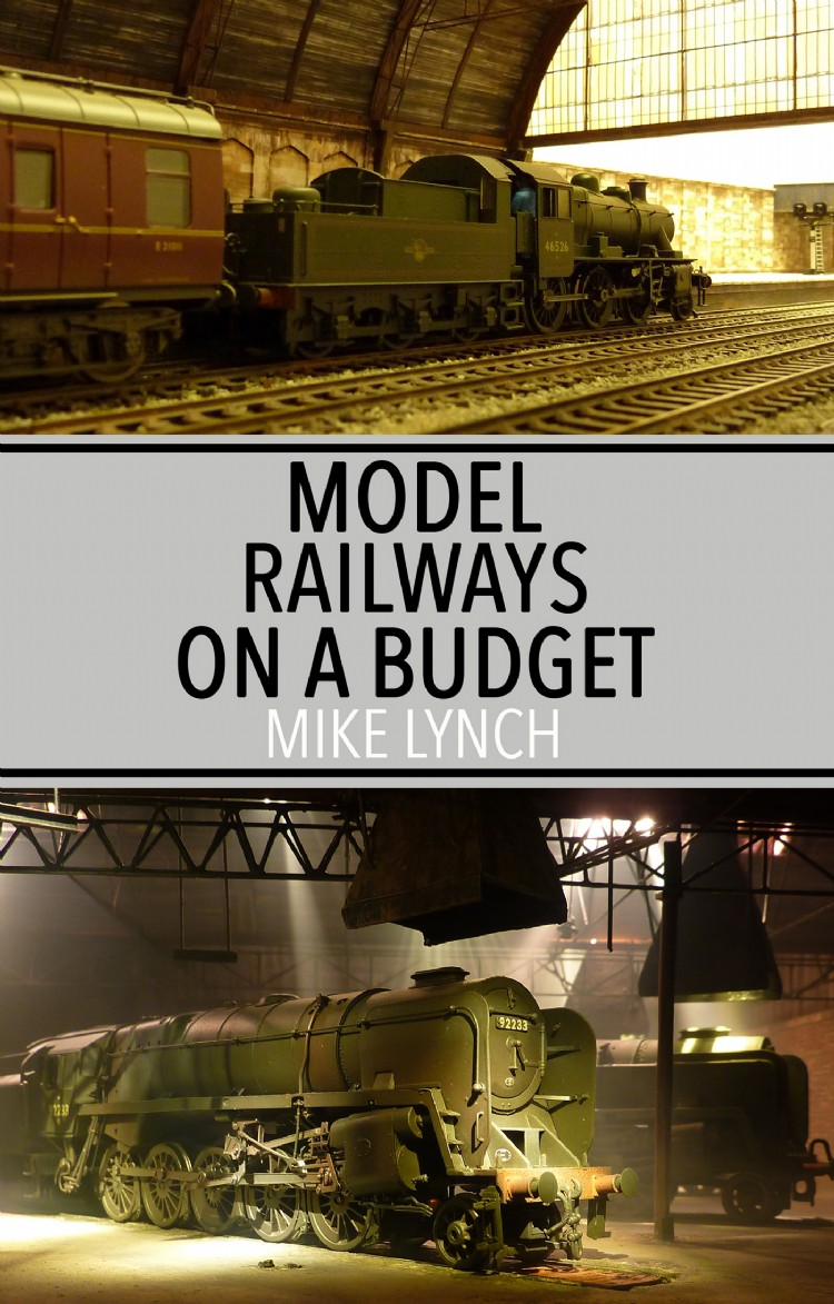 Model Railways On A Budget - Troubador Book Publishing