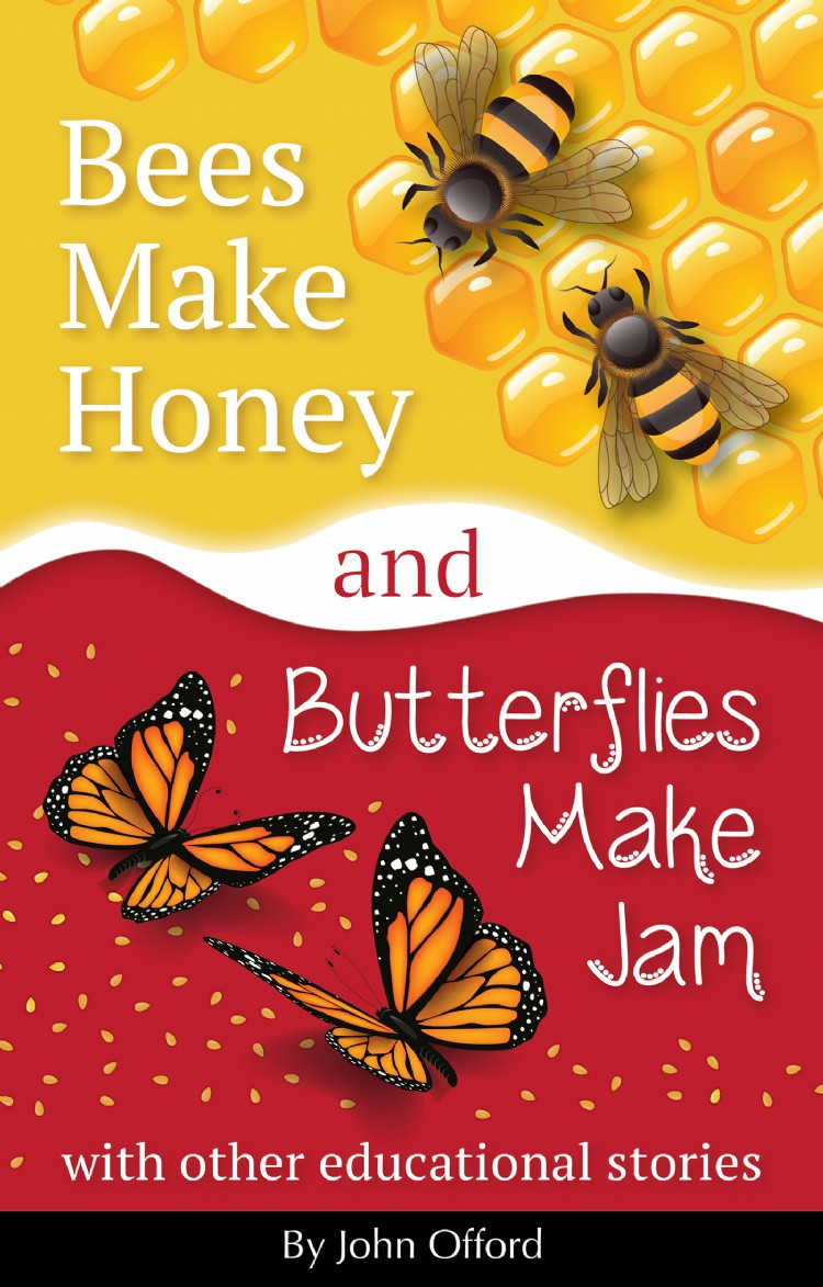 Troubador Bees Make Honey and Butterflies Make Jam