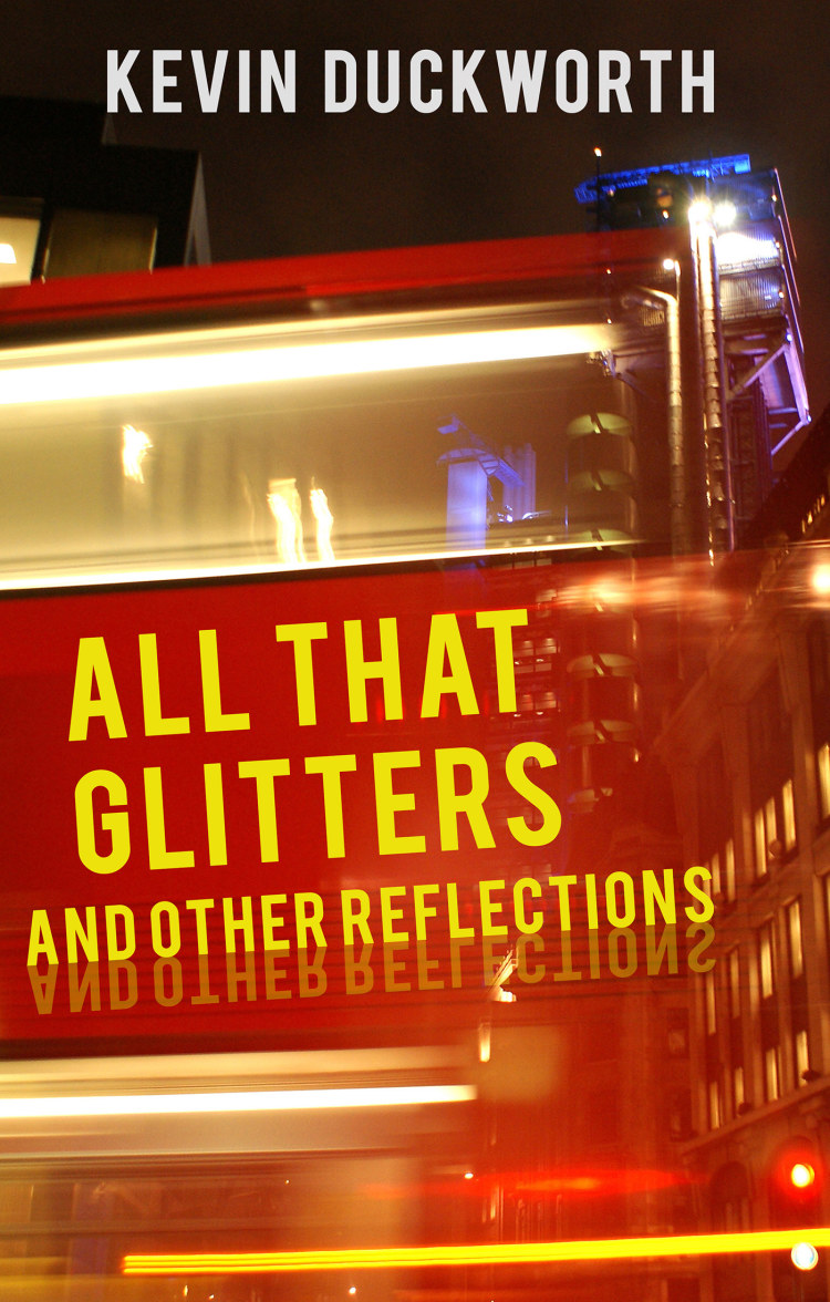 Troubador All That Glitters and Other Reflections