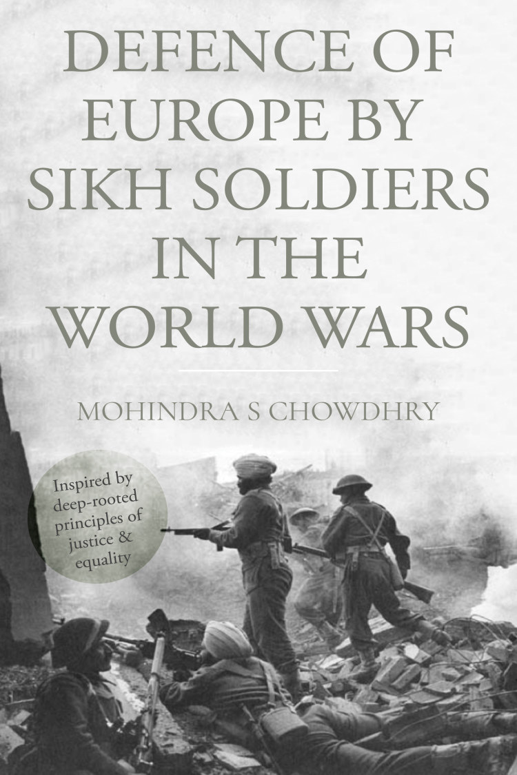 Troubador Defence of Europe by Sikh Soldiers in the World Wars