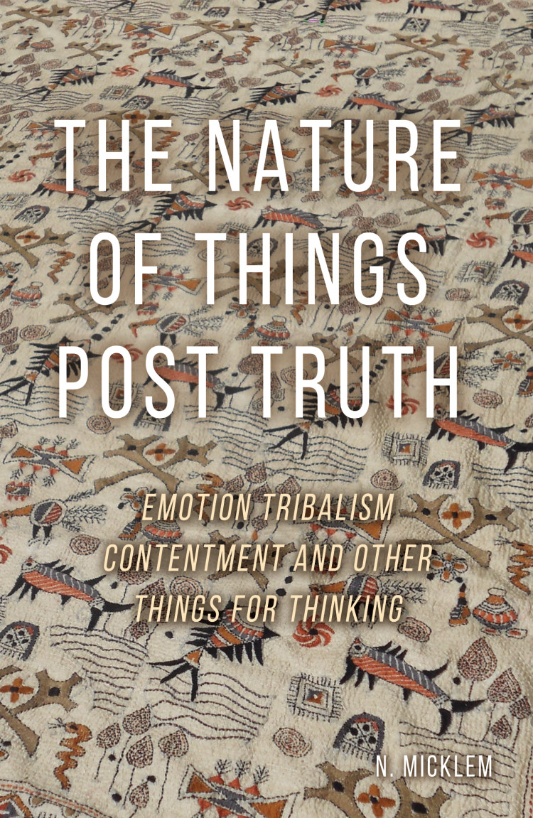 Troubador The Nature of Things Post Truth