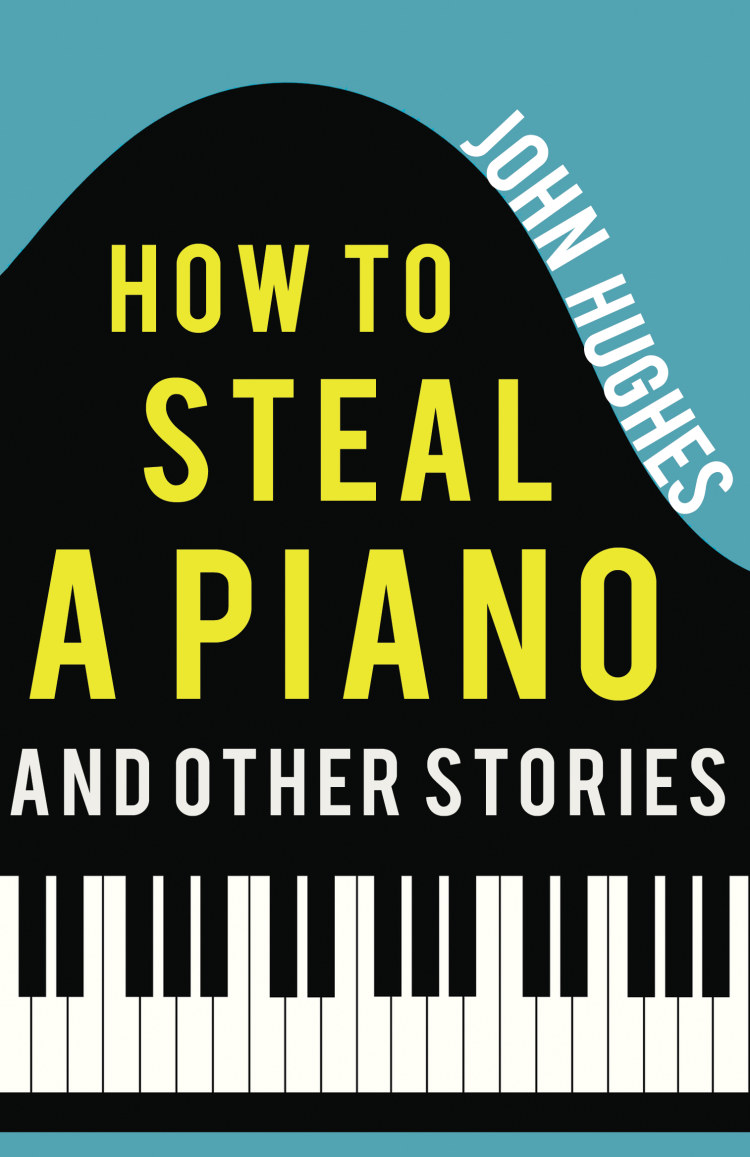 Troubador How to Steal a Piano and Other Stories