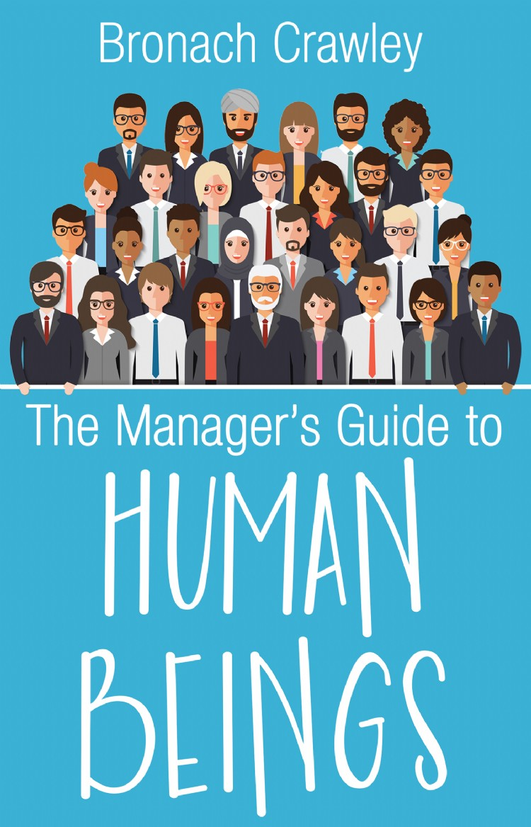 Troubador The Manager's Guide to Human Beings