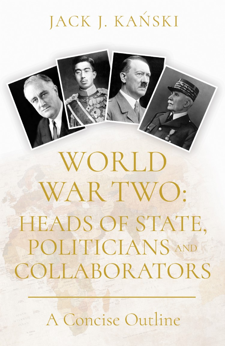 Troubador World War Two: Heads of State, Politicians and Collaborators