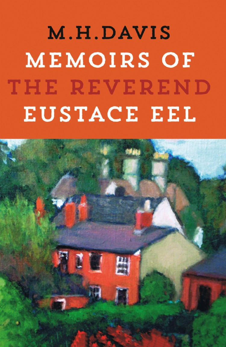Troubador Memoirs of the Reverend Eustace Eel