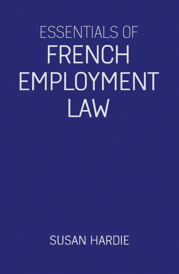 Troubador Essentials of French Employment Law