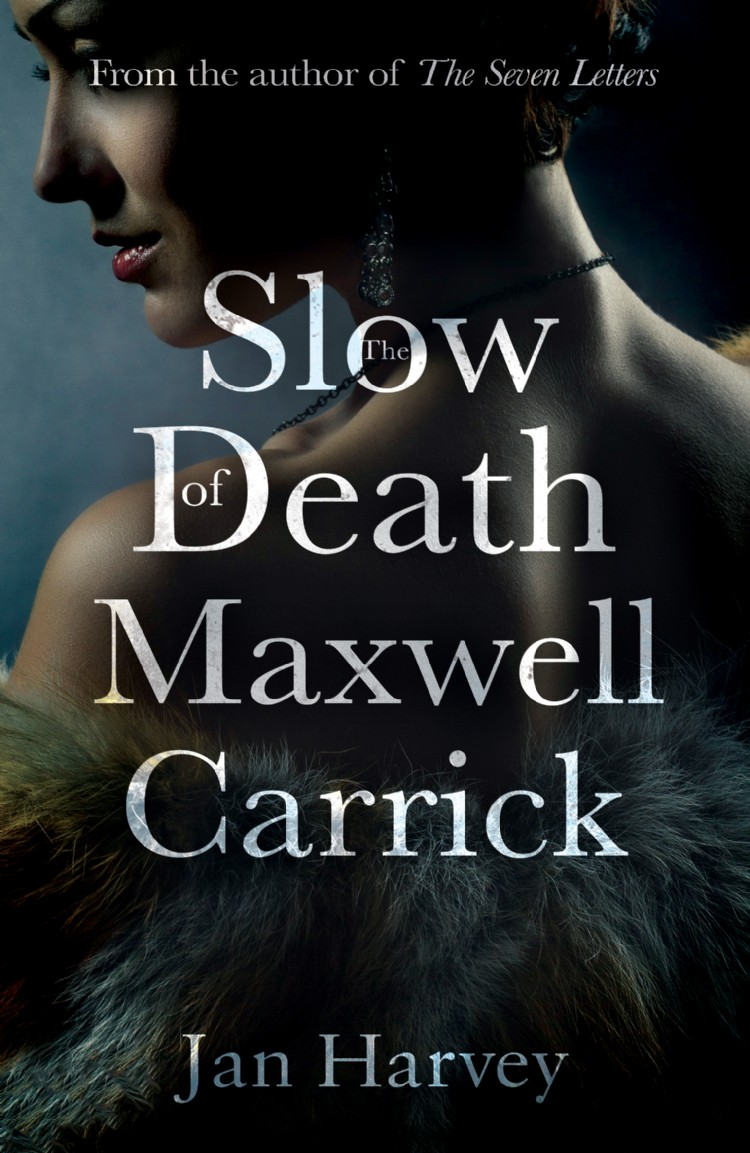 Troubador The Slow Death of Maxwell Carrick