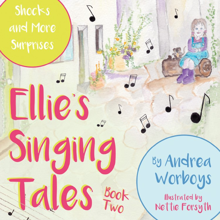 Troubador Ellie's Singing Tales: Book 2