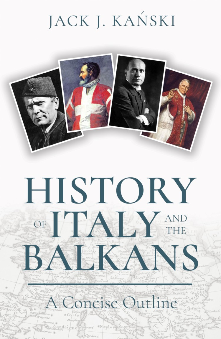 Troubador History of Italy and the Balkans