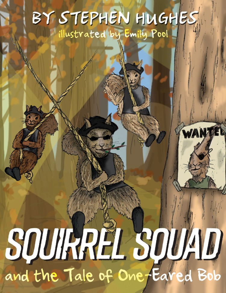 Troubador Squirrel Squad and the Tale of One-Eared Bob