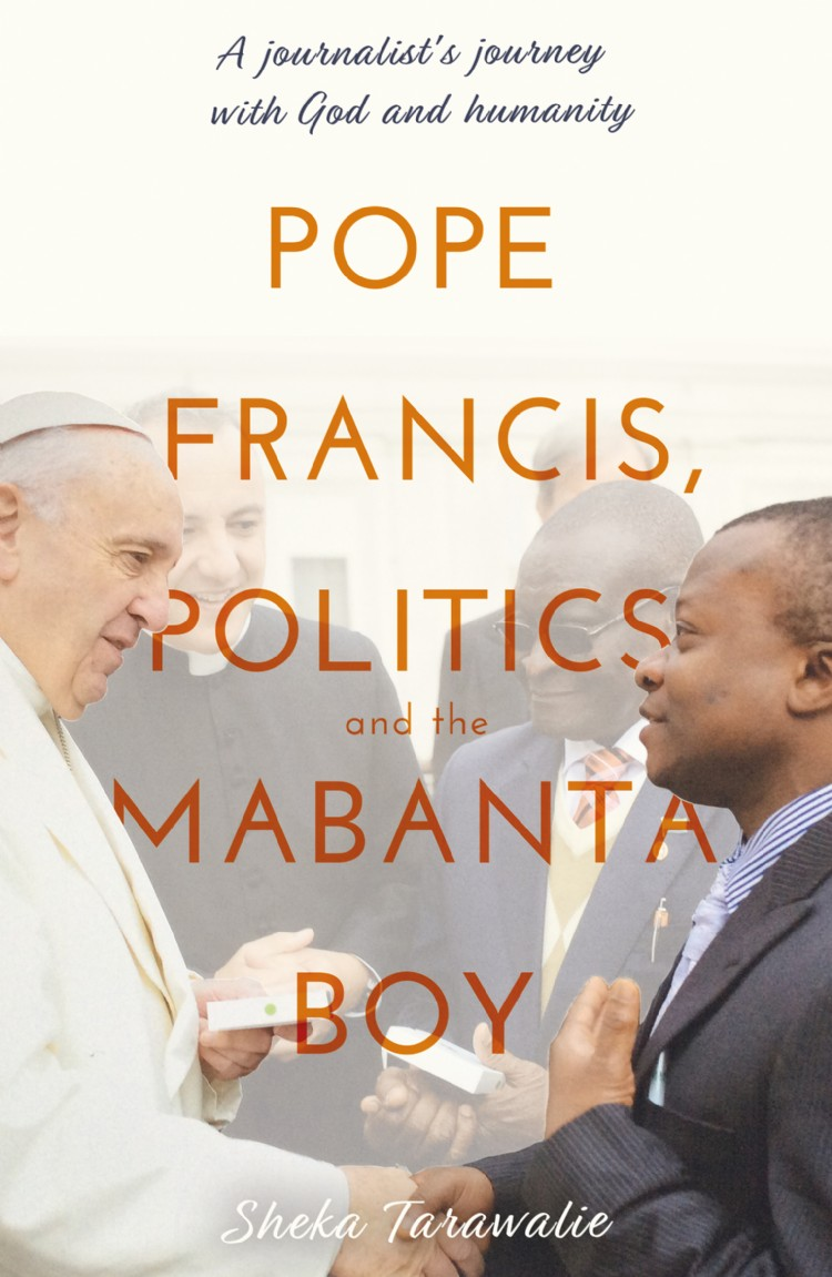 Troubador Pope Francis, Politics and the Mabanta Boy
