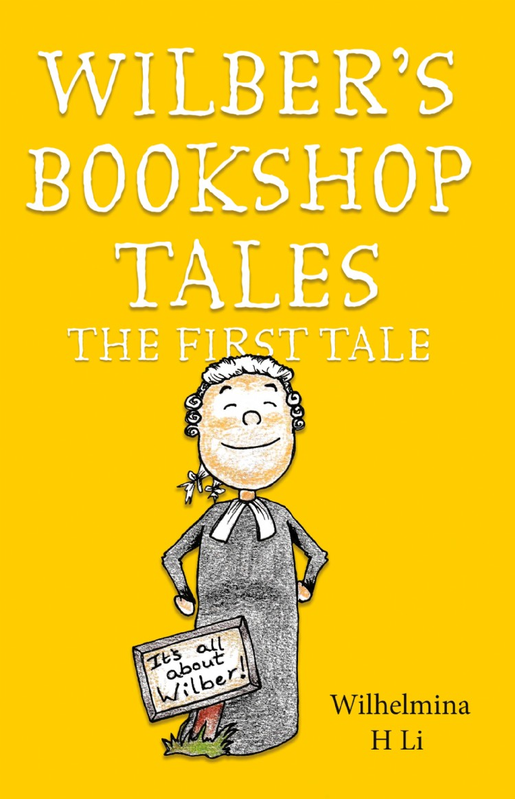 Troubador Wilber's Bookshop Tales: The First Tale