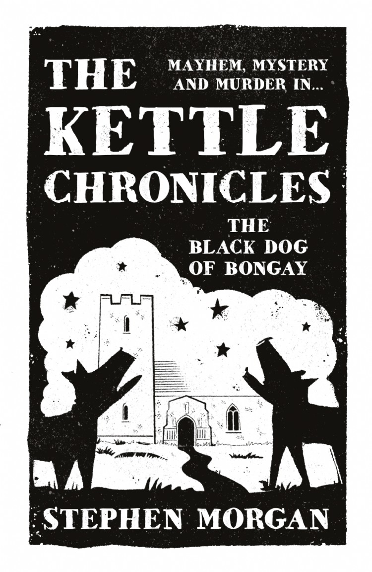 Troubador The Kettle Chronicles: The Black Dog of Bongay