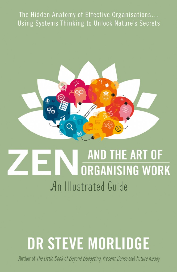 Troubador Zen and the Art of Organising Work: an Illustrated Guide