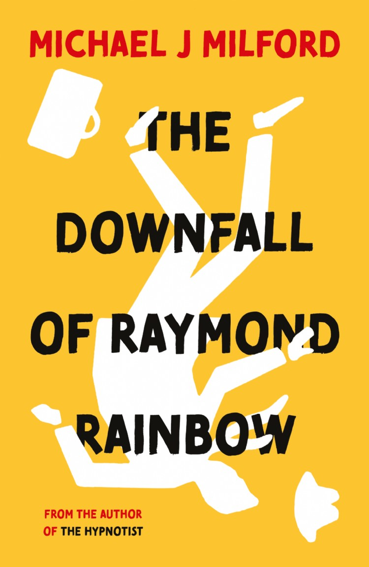 Troubador The Downfall of Raymond Rainbow