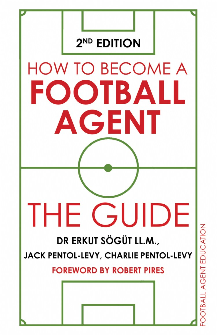 Troubador How to Become a Football Agent: The Guide