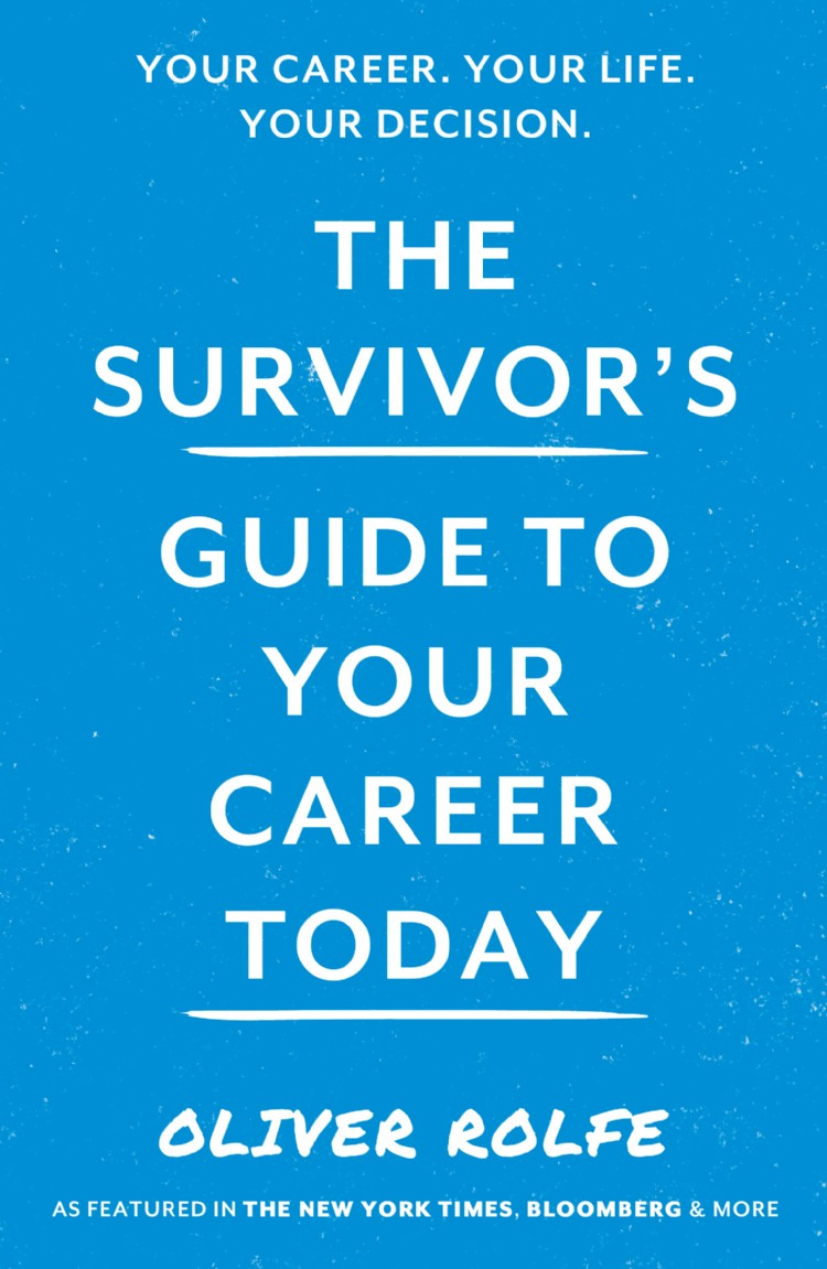 Troubador The Survivor's Guide To Your Career Today
