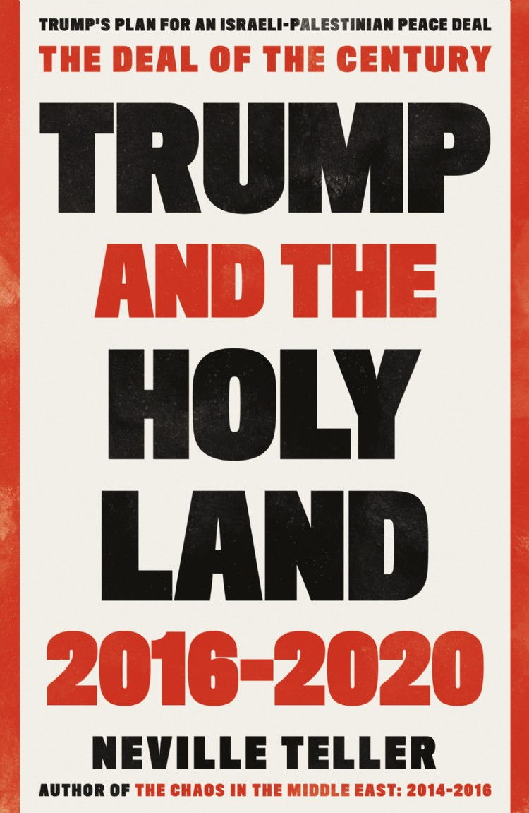 Troubador Trump and the Holy Land: 2016-2020