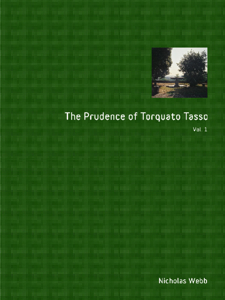 Troubador The Prudence of Torquato Tasso. Part One