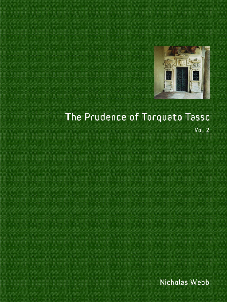 Troubador The Prudence of Torquato Tasso. Part Two