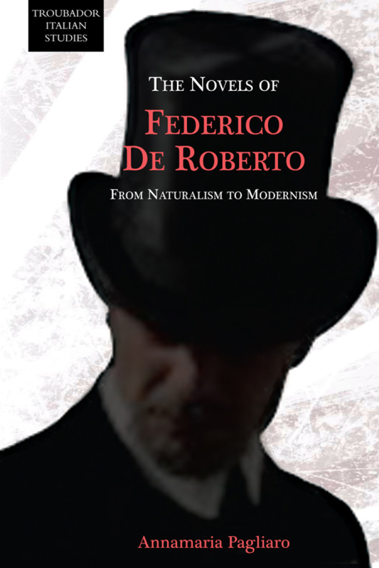 Troubador The novels of Federico De Roberto