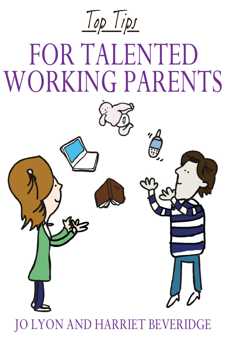 Troubador Top Tips for Talented Working Parents