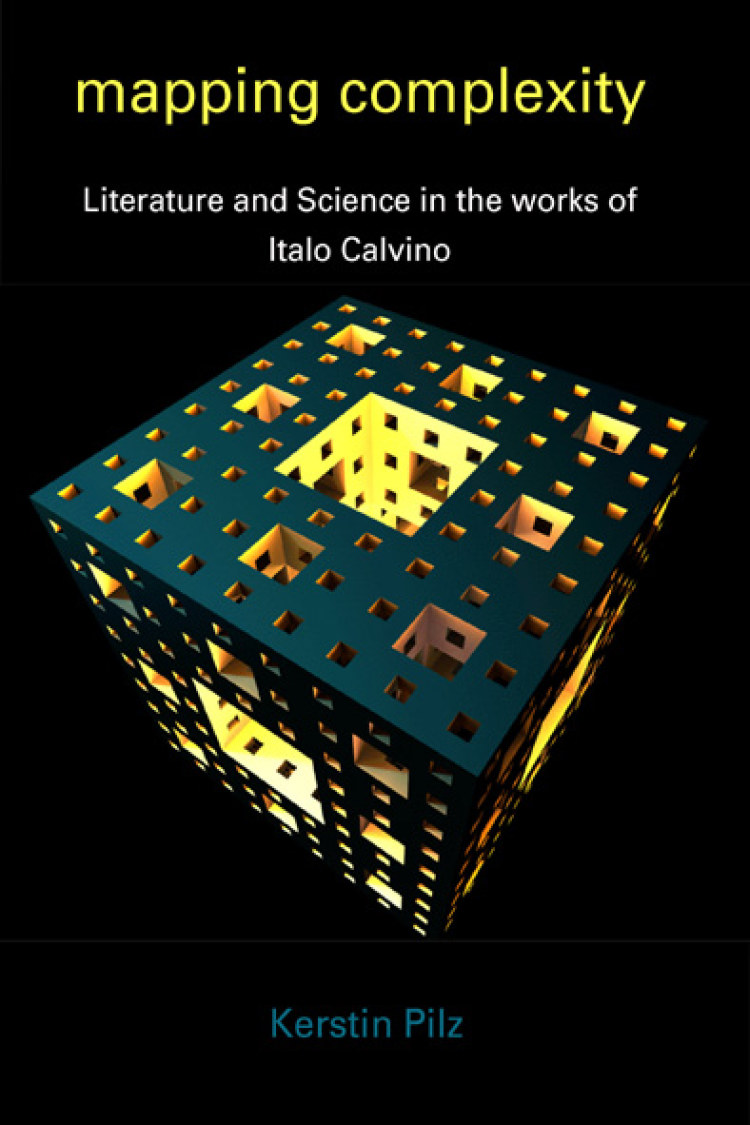 Troubador Mapping Complexity: Literature and Science in the Works of Italo Calvino