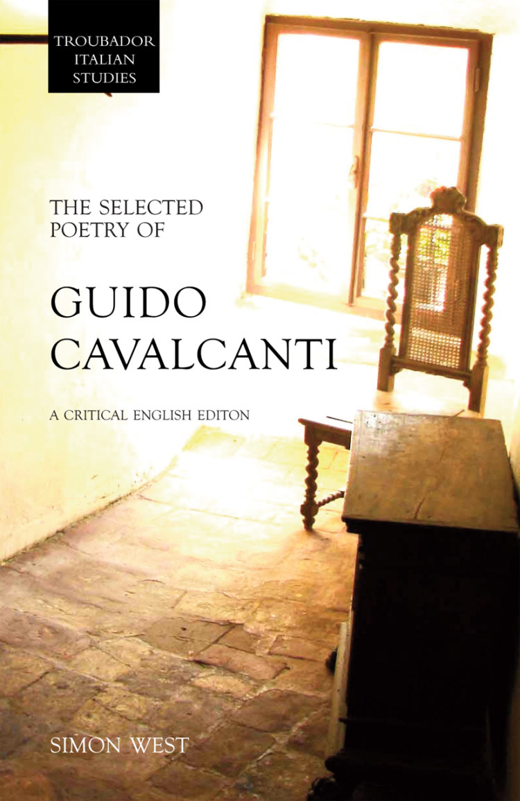 Troubador The Selected Poetry of Guido Cavalcanti