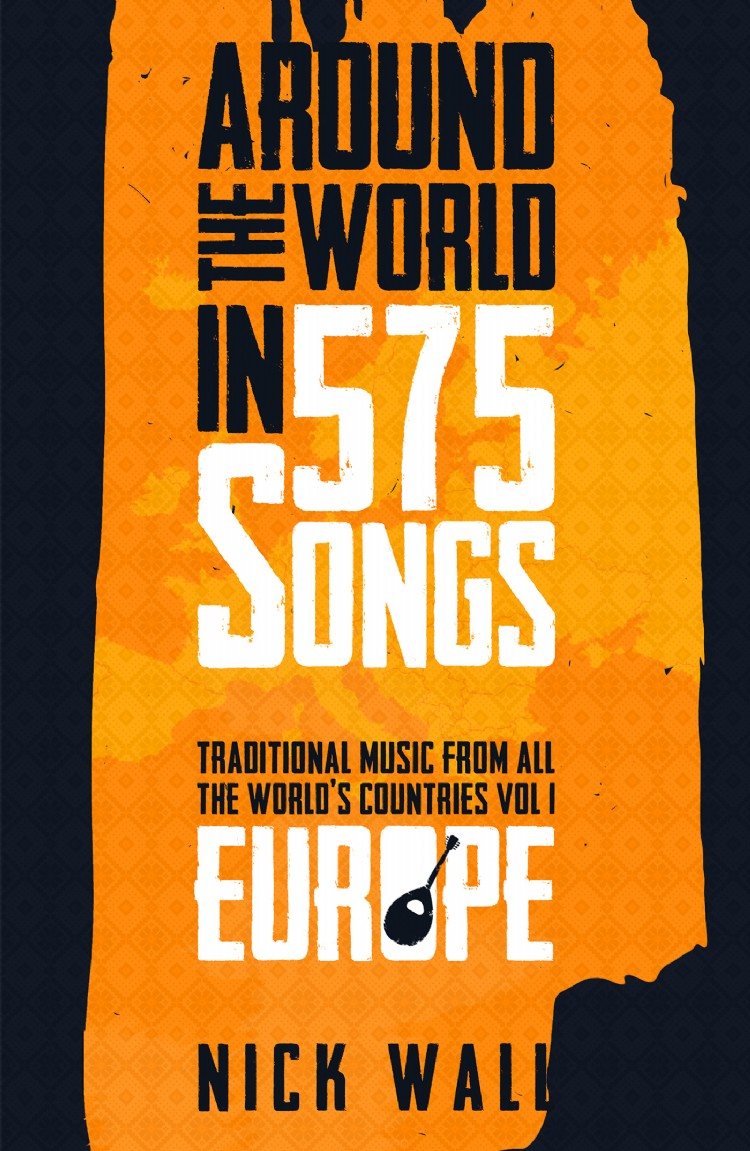 Troubador Around the World in 575 Songs: Europe