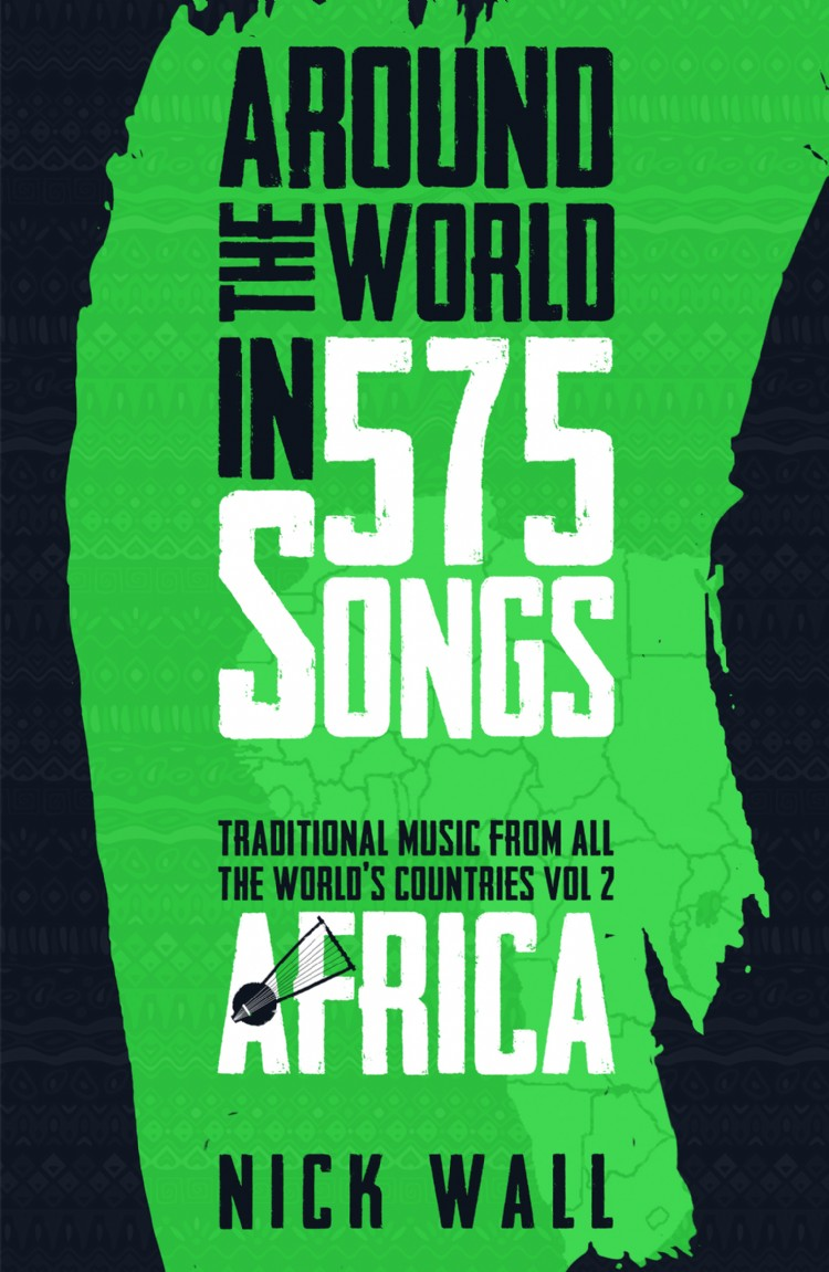 Troubador Around the World in 575 Songs: Africa